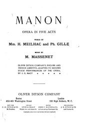 Manon: Opera in Five Acts