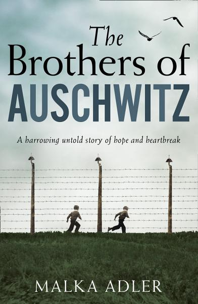 Download The Brothers of Auschwitz Book
