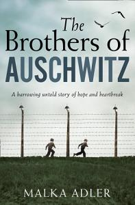 The Brothers of Auschwitz Book