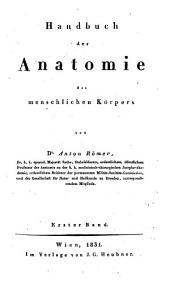 Handbuch der Anatomie des menschlichen Körpers: Band 1