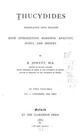 Thucydides Translated Into English: Volume 1