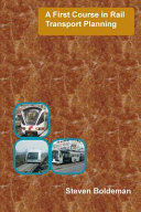 A First Course in Rail Transport Planning