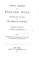 Fifty Years of English Song  The poets of the second half of the reign  The writers of vers de soci  t   PDF