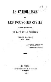 """Le catholicisme et les pouvoirs publics: à propos de la brochure """"Le pape et le congrès"""""""