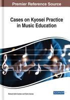 Cases on Kyosei Practice in Music Education PDF