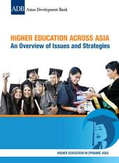Higher Education Across Asia: An Overview of Issues and Strategies