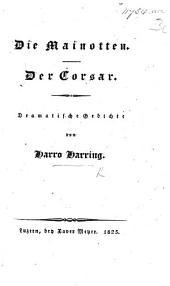Die Mainotten.-Der Corsar. Dramatische Gedichte