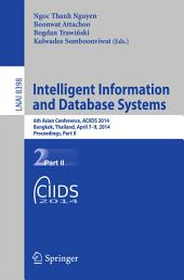 Intelligent Information and Database Systems: 6th Asian Conference, ACIIDS 2014, Bangkok, Thailand, April 7-9, 2014, Proceedings, Part 2