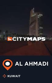 City Maps Al Ahmadi Kuwait