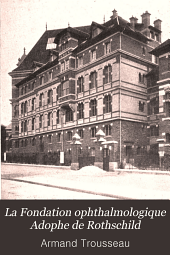 La Fondation ophthalmologique Adophe de Rothschild