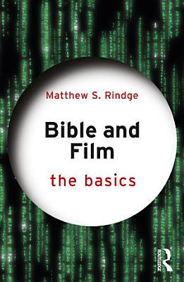 Bible and Film  The Basics