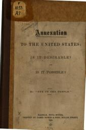 Annexation to the United States: Is it Desirable? and is it Possible?