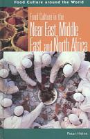 Food Culture in the Near East  Middle East  and North Africa PDF