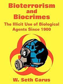 Bioterrorism and Biocrimes PDF