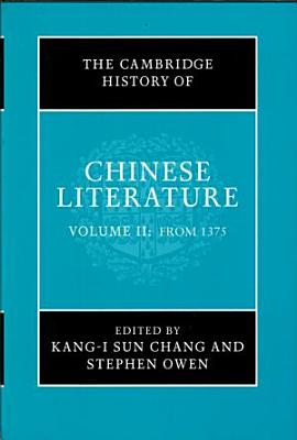 The Cambridge History of Chinese Literature  From 1375 PDF