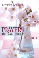 Prayers that Avail Much for Moms PDF