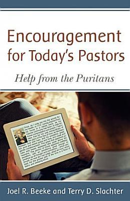 Encouragement for Today   s Pastors