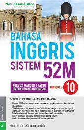 BAHASA INGGRIS SISTEM 52M Minggu ke-10