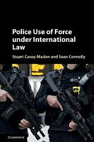 Police Use of Force under International Law PDF
