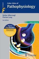 Color Atlas of Pathophysiology: Edition 2