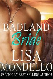 Badland Bride: (Book 2 of Dakota Hearts)