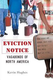 Eviction Notice: Vagabonds of North America