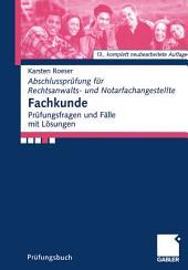 Fachkunde: Prüfungsfragen und Fälle mit Lösungen, Ausgabe 13