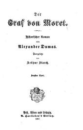 Der Graf von Moret: Historischer Roman von Alexander Dumas, Band 6