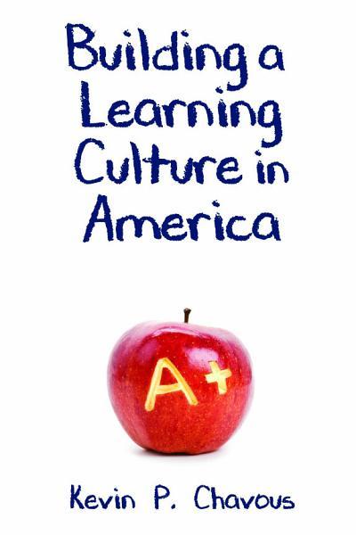 Building a Learning Culture in America Pdf Book