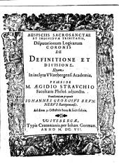 Disputationum Logicarum Coronis De Definitione Et Divisione