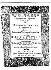 Disputationum Logicarum Coronis De Definitione Et Divisione