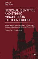 National Identities and Ethnic Minorities in Eastern Europe PDF