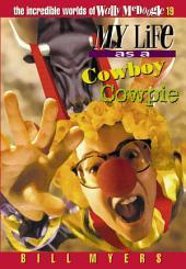 My Life as a Cowboy Cowpie