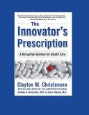 The Innovator s Prescription