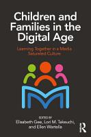 Children and Families in the Digital Age PDF