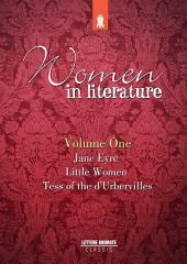 Women in Literature Vol.1: Jane Eyre, Little Women, Tess of the d'Urbervilles