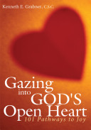 Gazing Into God's Open Heart
