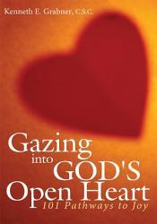 Gazing Into God S Open Heart Book PDF