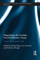 Negotiating the Nuclear Non Proliferation Treaty PDF