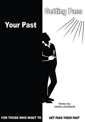Getting Pass Your Past