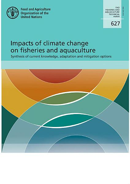 Download Impacts of climate change on fisheries and aquaculture Book