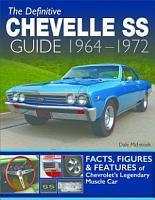 The Definitive Chevelle SS Guide 1964 1972 PDF
