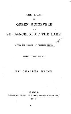 The Story of Queen Guinevere and Sir Lancelot of the Lake PDF
