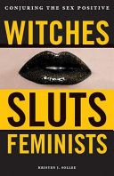 Download Witches  Sluts  Feminists Book