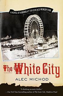 The White City Book