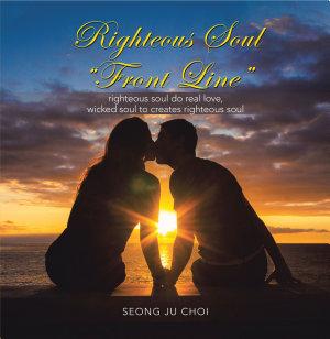 Righteous Soul Living    Front Line