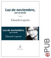 Luz de noviembre, por la tarde: Narrativa autobiográfica