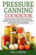 Pressure Canning Cookbook