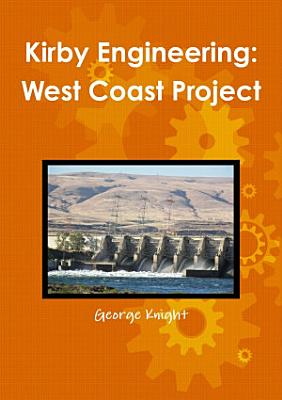Kirby Engineering  West Coast Project