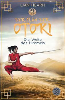 Der Clan der Otori  Die Weite des Himmels PDF